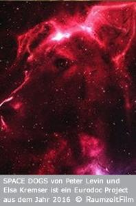 Space Dogs (c) RaumzeitFilm